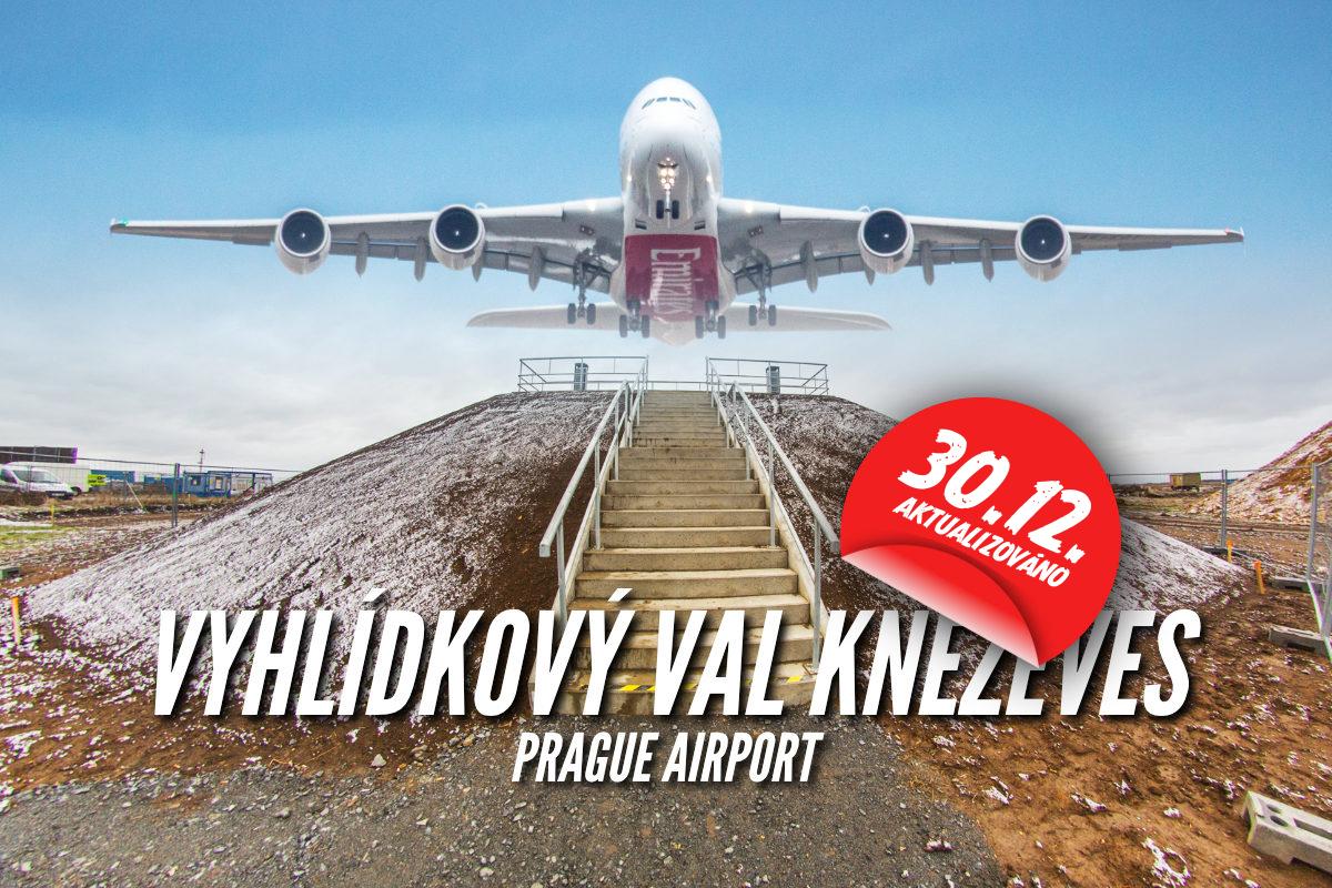 Val v Kněževsi, unikátní vyhlídka pro pozorování letadel.