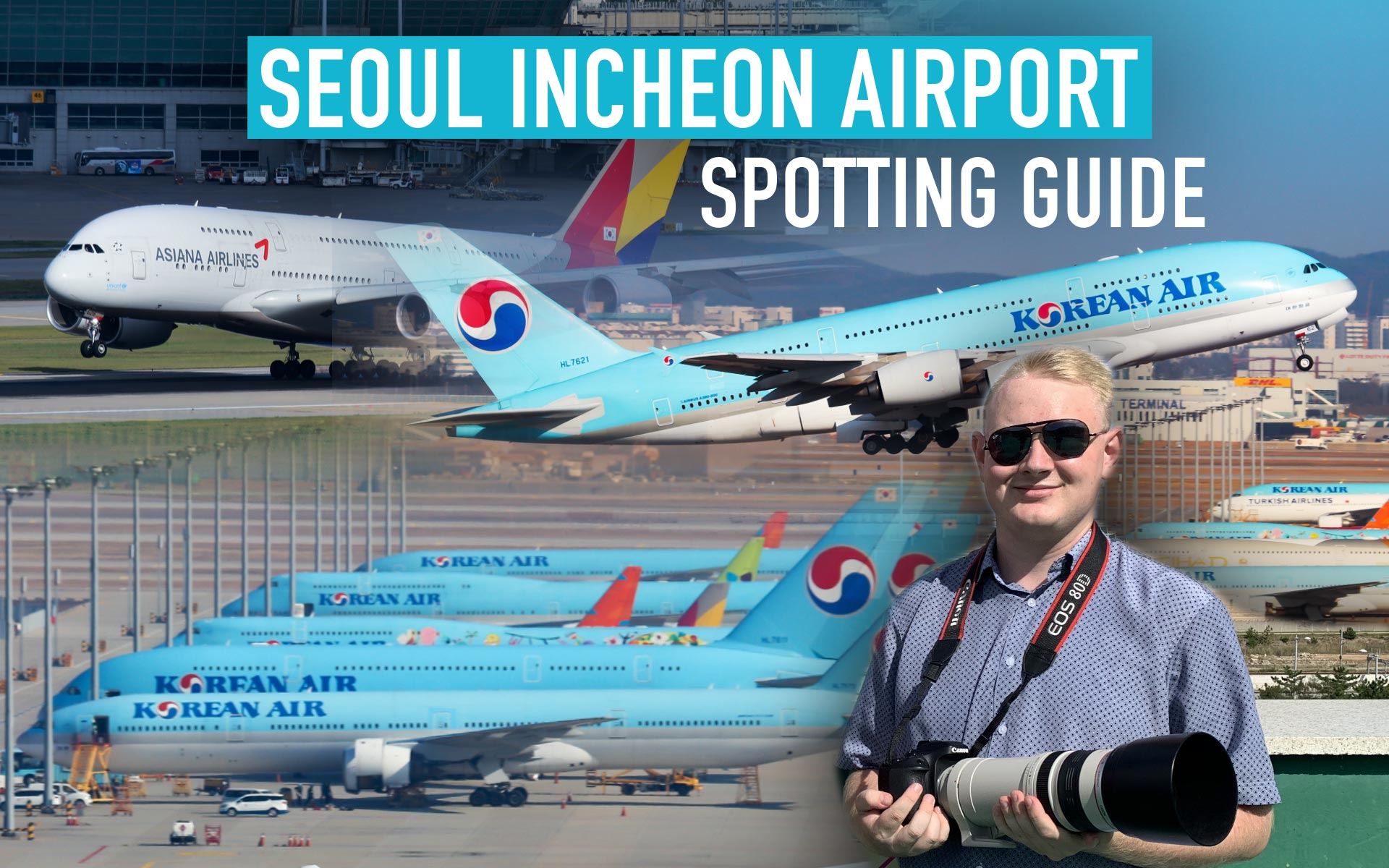 FOTOGALERIE & SPOTTING GUIDE: Seoul Incheon International Airport (ICN/RKSI)
