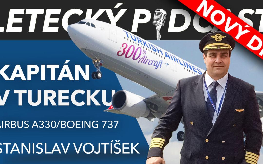 LETECKÝ PODCAST Kapitánem u Turkish Airlines